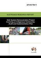Safe System Demonstration Project Involving an Indigenous Community: Audit and Implementation