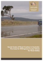 Cover of Social Costs of Road Crashes in Australia: The Case for Willingness-to-pay Values for Road Safety