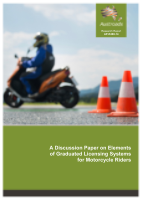 A Discussion Paper on Elements of Graduated Licensing Systems for Motorcycle Riders