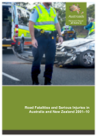 Cover of Road Fatalities and Serious Injuries in Australia and New Zealand 2001-10