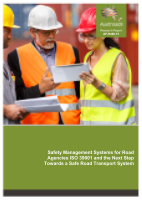 Cover of Safety Management Systems for Road Agencies ISO 39001 and the Next Step Towards a Safe Road Transport System