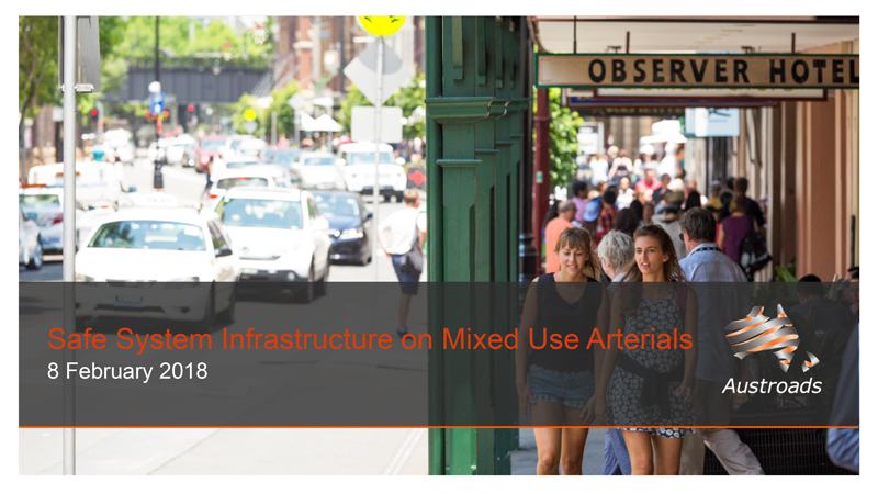 Webinar: Safe System Infrastructure on Mixed Use Arterials