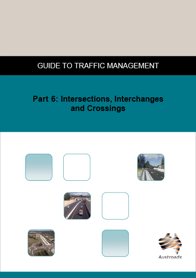 Cover of Guide to Traffic Management Part 6: Intersections, Interchanges and Crossings