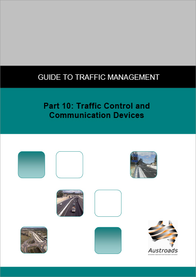 Cover of Guide to Traffic Management Part 10: Traffic Control and Communications Devices