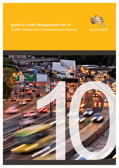 Guide to Traffic Management Part 10: Traffic Control and Communication Devices