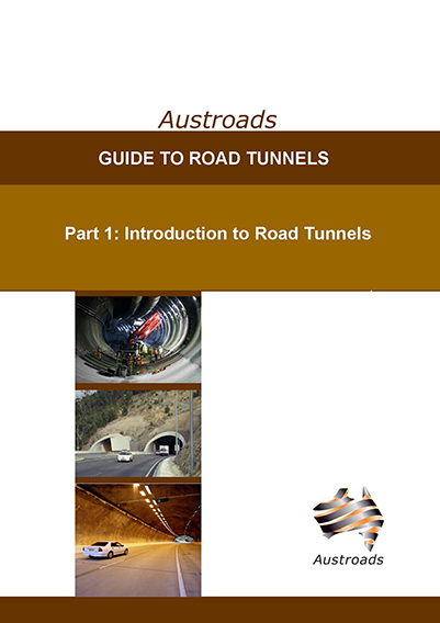 Cover of Guide to Road Tunnels Part 1: Introduction to Road Tunnels