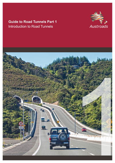 Guide to Road Tunnels Part 1: Introduction to Road Tunnels