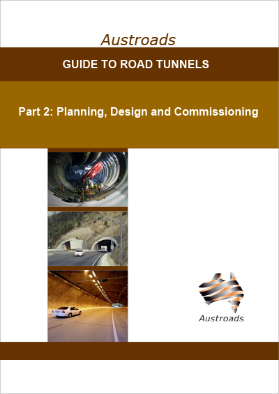 Cover of Guide to Road Tunnels Part 2: Planning, Design and Commissioning